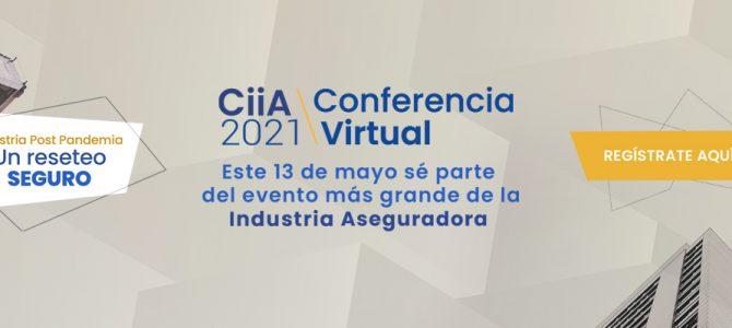 Bienvenido a CIIA 2021, la conferencia más grande de la industria aseguradora de Chile.