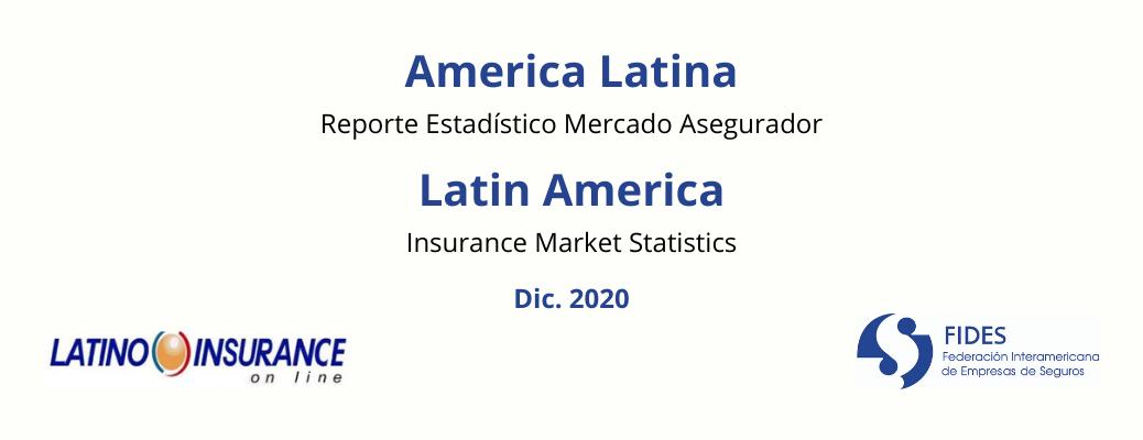 Mercado Asegurador LATAM 2020 – Latin America Insurance Market Statistics 2020